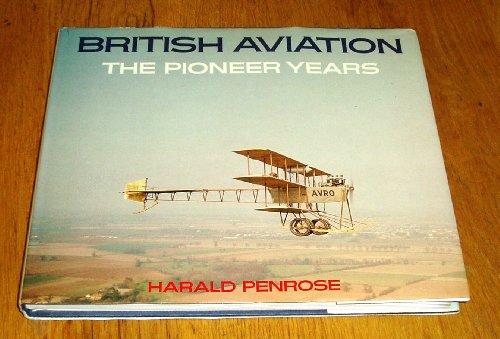 9780304302345: British Aviation: Pioneer Years