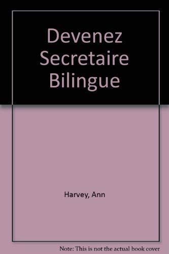 9780304302574: Devenez Secretaire Bilingue