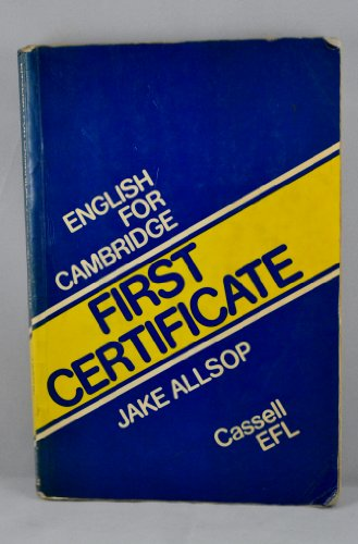 9780304303564: English for Cambridge First Certificate Level