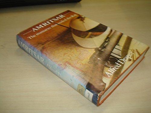 9780304304813: Amritsar: The Massacre That Ended the Raj