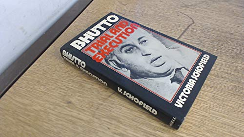 9780304305391: Bhutto: Trial and Execution