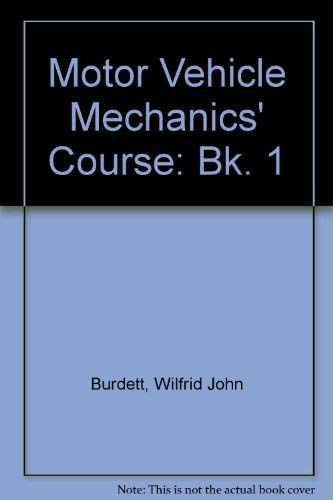 9780304305445: Motor Vehicle Mechanics' Course: Bk. 1