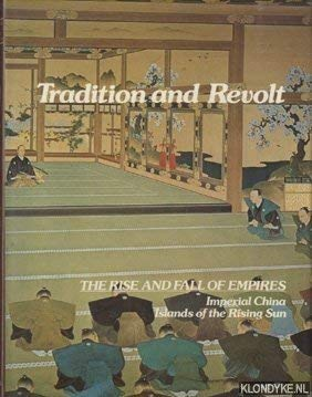9780304307234: Tradition and Revolt the Rise and Fall of Em