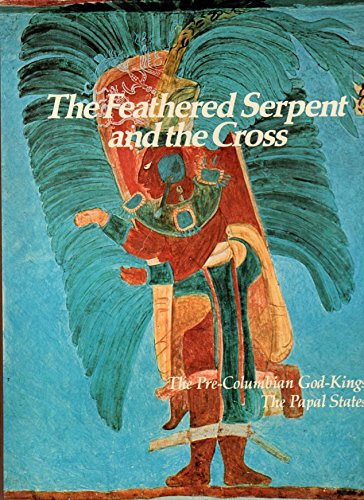 9780304307241: Feathered Serpent and the Cross
