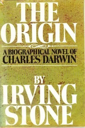 9780304307906: The Origin: Biographical Novel of Charles Darwin