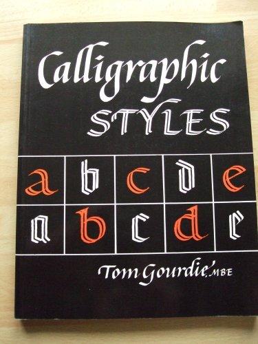 9780304309702: Calligraphic Styles