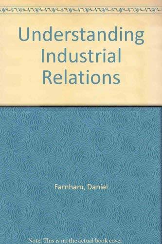 9780304310074: Understanding Industrial Relations