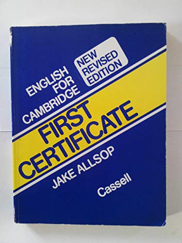 9780304310418: English for Cambridge First Certificate Level