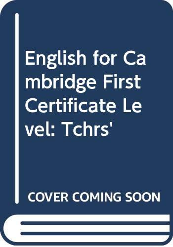 9780304310425: English for Cambridge First Certificate Level: Tchrs'