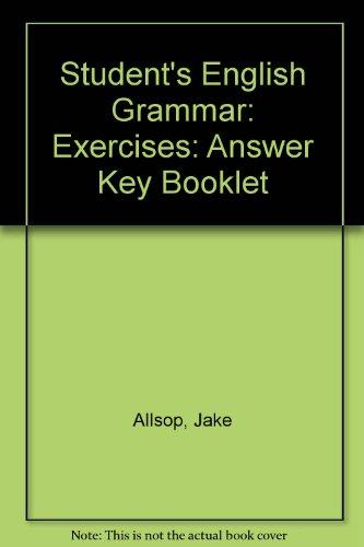 Students' English Grammar Exercises: w. Ans (9780304310456) by Jake Allsop