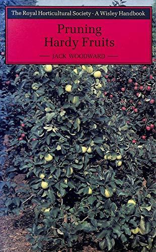 Pruning Hardy Fruits (Wisley): Woodward, Jack