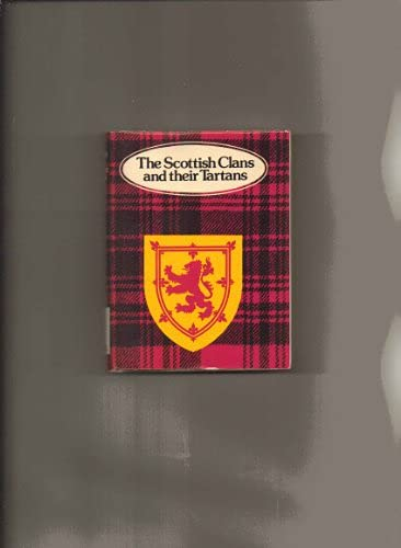 9780304311149: The Scottish Clans and Their Tartans