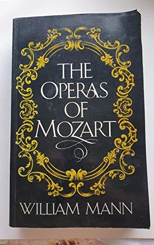 Operas of Mozart: Mann, William