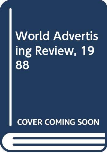 World Advertising Review 1988 (Modern Publicity vol.56)