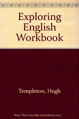 Exploring English Workbook: Hugh Templeton, Tim