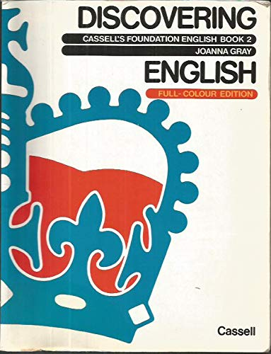 Cassell's Foundation Series: Discovering English: Students' Book (9780304313266) by Gray, Joanna