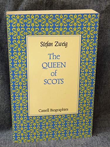 The Queen of Scots (Cassell biographies): Zweig, Stefan
