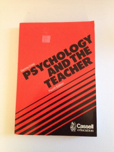 9780304314461: Psychology and the Teacher