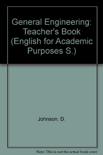 9780304315215: General Engineering: Tchrs'.Bk (English for Academic Purposes)