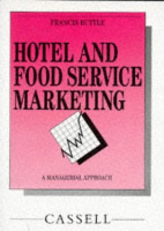 9780304315338: Hotel and Food Service Marketing: A Managerial Approach