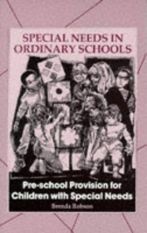 9780304315598: Pre-school Provision for Children with Special Needs (Special needs in ordinary schools series)