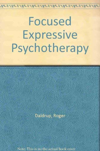 9780304316311: Focused Expressive Psychotherapy