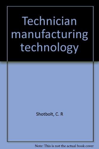 9780304316397: Technician manufacturing technology