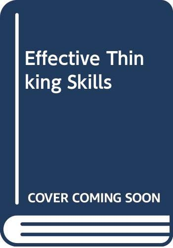 Effective Thinking Skills (0304317160) by Richard Nelson-Jones