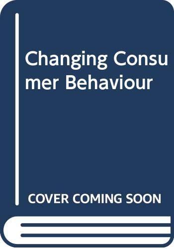 9780304317295: Changing Consumer Behaviour