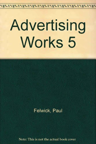 Advertising Works 5