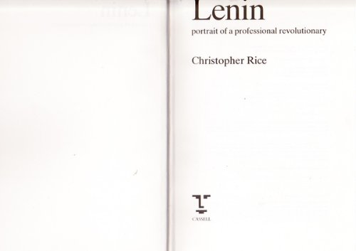 Lenin: Portrait of a Professional Revolutionary (0304318140) by Christopher Rice