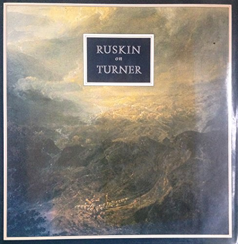 9780304318452: Ruskin on Turner (An Albion book)