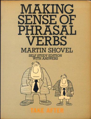 9780304318483: Making Sense of Phrasal Verbs: w. Answers