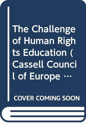 9780304319435: The Challenge of Human Rights Education
