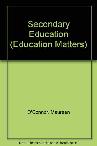 9780304319510: Secondary Education (Education Matters Series)