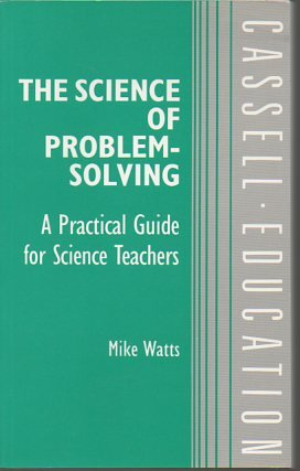 9780304319855: The Science of Problem-solving (Cassell education series)