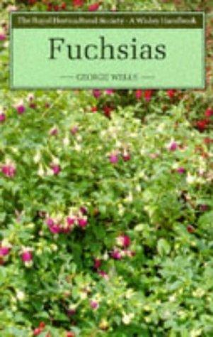 Fuchsias (Wisley Handbook-Royal Horticultural Society) (0304320048) by Wells, George