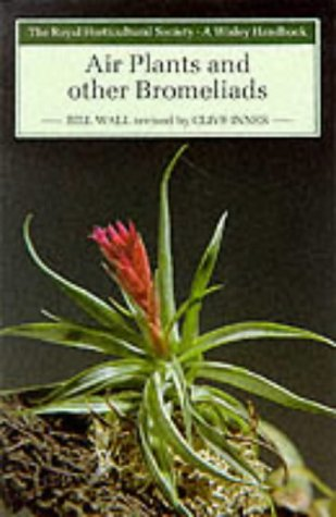 9780304320554: Air Plants and Other Bromeliads (Wisley Handbooks)