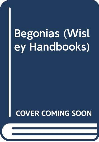 9780304320691: Begonias (Wisley Handbooks)