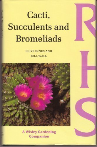 Cacti, Succulents and Bromeliads