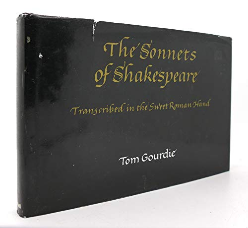 9780304321711: The Sonnets of Shakespeare: Transcribed in the Sweet Roman Hand