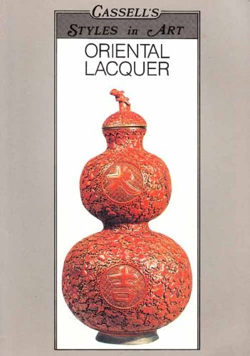 9780304321841: Oriental Lacquer (Cassell's styles in art)