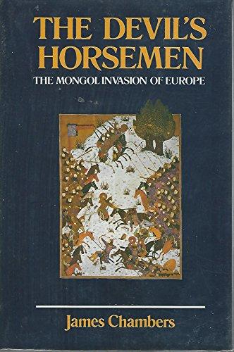 9780304321889: The Devil's horsemen: The Mongol invasion of Europe