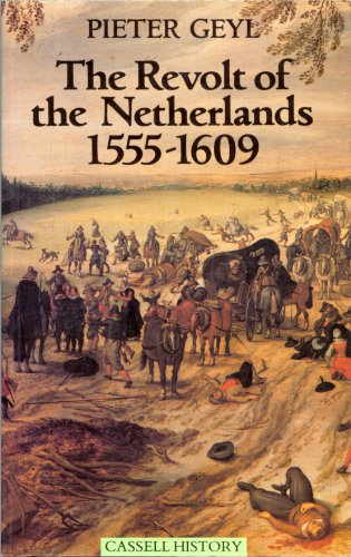 9780304322497: The Revolt of the Netherlands (Cassell History)