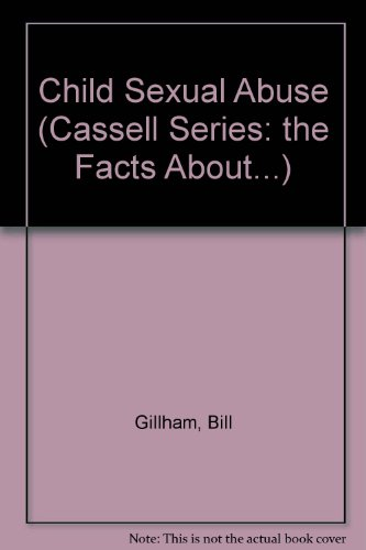 9780304322626: Facts About Child Sexual Abuse (Facts About Series)