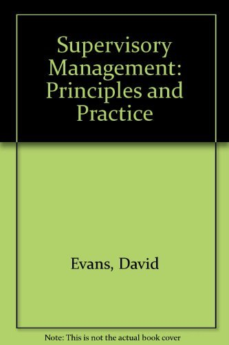 9780304322961: Supervisory Management: Principles and Practice