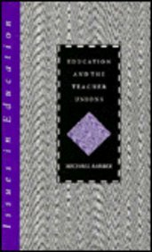 Education and the Teacher Unions (Issues in Education) (0304323640) by Michael Barber