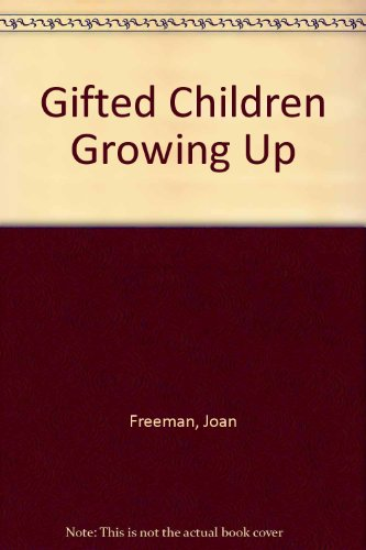 9780304324088: Gifted Children Grow Up