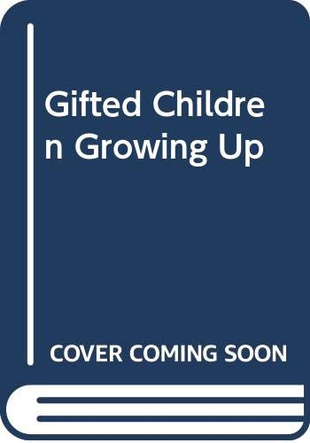 9780304324286: Gifted Children Growing Up