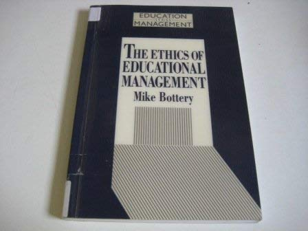 9780304324293: The Ethics of Educational Management (Cassell Educational Management Series)